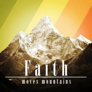 Faith-moves-mountains