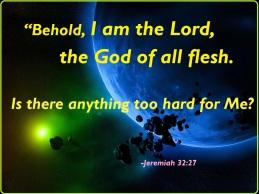 Jeremiah 32 27