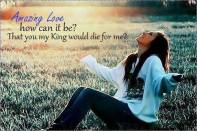 Amazing Love of Jesus