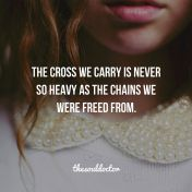 Cross we carry is not heavy