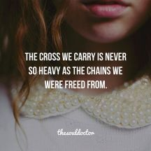 Cross we carry is not heavy